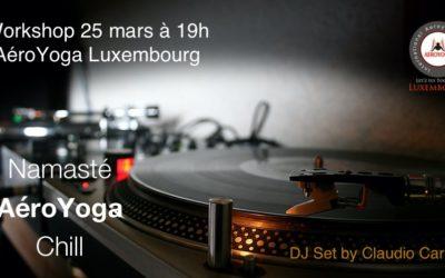 Namasté ~ Aeroyoga ~ Chill / Le 25 mars AéroYoga Confirmé de 19h à 20 à Luxembourg